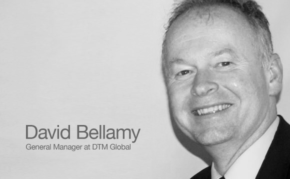 David Bellamy General Manager at DTM Global